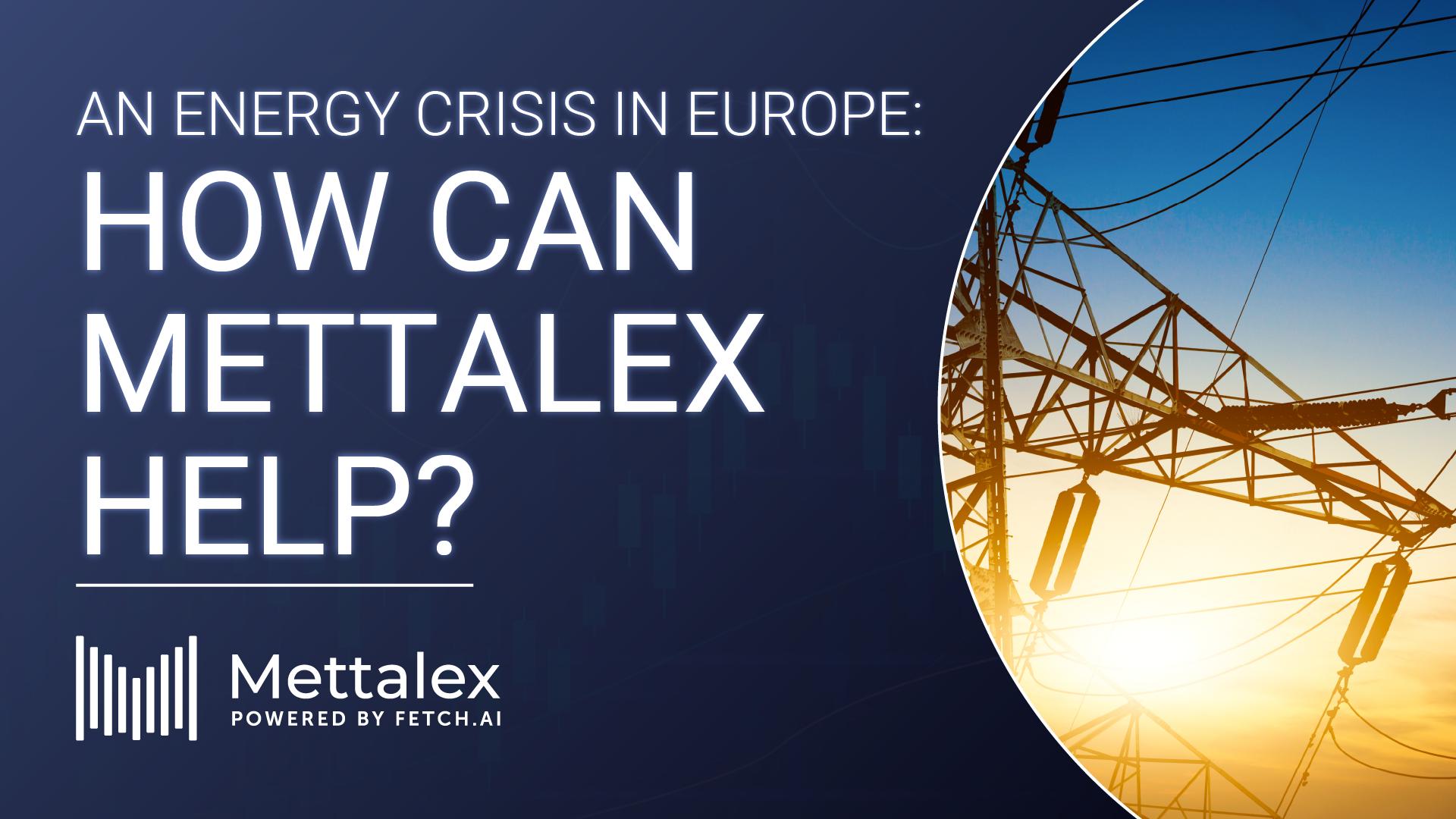 https://mettalex.com/wp-content/uploads/MTLX-Energy-Crisis-1.png